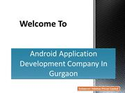 Android Application Development Company In Gurgaon