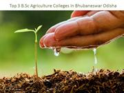 Top 3 BSc Agriculture Colleges in Bhubaneswar Odisha