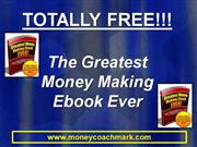 Greatest Money Making Ebook Ever FREE