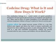 Codeine Drug What is It and How Does it Work