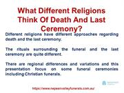 What Different Religions Think Of Death And Last Ceremony?
