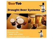 How do the work beer fob system and how to prevent beer wastage.