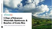 5 Days of Volcanoes Waterfalls Rainforests & Beaches