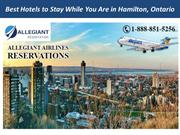 Best Hotels to Stay While You Are in Hamilton, Ontario