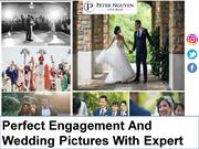 Perfect Engagement And Wedding Pictures With Expert Wedding Photograph