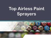 Top And Best Airless Paint Sprayers - Paint Sprayers