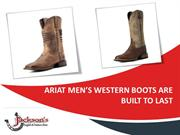 Ariat Men's Western Boots Are Built to Last