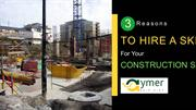 3 Reasons To Hire A Skip For Your Construction Site