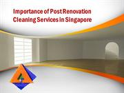 Importance of Post Renovation Cleaning Services in Singapore