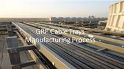List of Physical characteristics GRP cable trays