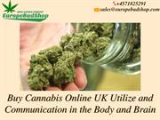 Purchase Cannabis Online From Throughout the UK