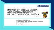 Impact of social media and improving user privacy on social media- Tut