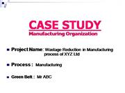 Manufacturing Industry Watage Reduction in Process