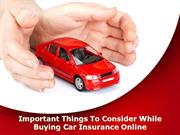 Important Things To Consider While Buying Car Insurance Online