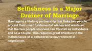 Selfishness is a Major Drainer of Marriage