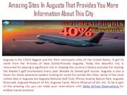 Amazing Sites In Augusta That Provides You More Information About This