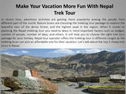 Make Your Vacation More Fun With Nepal Trek Tour