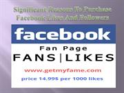 Significant Reasons To Purchase Facebook Likes And Followers