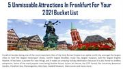 5 Unmissable Attractions In Frankfurt For Your 2021 Bucket List