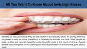 All You Want To Know About Invisalign Braces