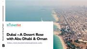 Dubai – A Desert Rose with Abu Dhabi & Oman