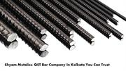 Buy Best TMT Bars In Kolkata: Get In Touch With Shyam Metalics