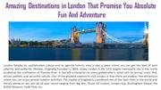 Amazing Destinations in London That Promise You Absolute Fun And Adven