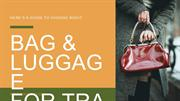 Here's A Guide To Choose Right Bag & Luggage For Travelling
