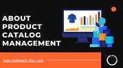 About Product Catalog Management