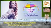 Shopping Is Fun from Online Jewellery Stores during Monsoon Sale