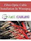 Fibre-Optic Cable Installation In Winnipeg