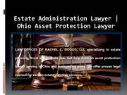 Estate Administration Lawyer | Ohio Asset Protection Lawyer