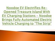 Noodoe EV Electrifies Re-Opened Treasure Island With EV