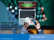 Online Gambling Market Share, Size, Trends and Forecast 2025