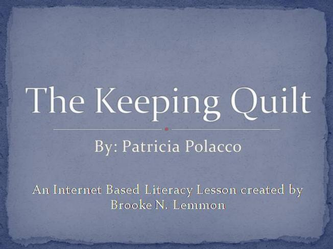 Ibll The Keeping Quilt Authorstream