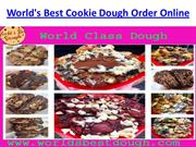 World's Best Cookie Dough Order Online and  Buy Cookie Dough Online in
