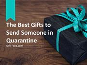 The Best Gifts to Send Someone in Quarantine