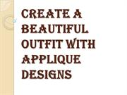 How to Choose Applique Designs for your Outfit?