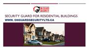 Security Guard for Residential Buildings
