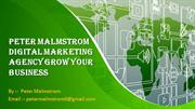 Digital Marketing Tips To Help Grow Your Business  Peter Malmstrom
