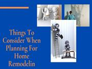 Things To Consider When Planning For Home Remodeling