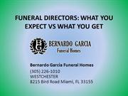 FUNERAL DIRECTORS - WHAT YOU EXPECT VS WHAT YOU GET
