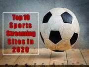 Top 10 Sports Streaming Sites in 2020