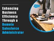 Enhancing Business Efficiency Through Remote Salesforce Administrator