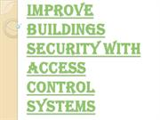 Reasons Why you Need Access Control Systems
