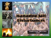 managing jail disturbances