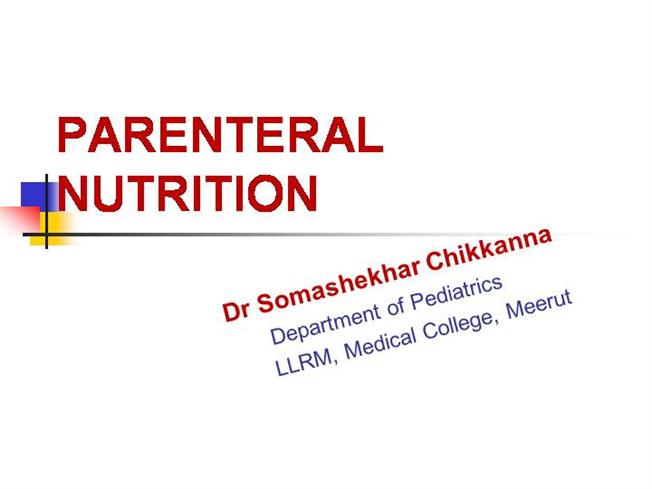 total parenteral nutrition