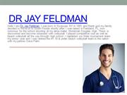 Dr Jay Feldman | Know All About Jay Feldman | Osteopathic Doctor