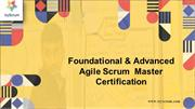 Foundational & Advanced Agile Scrum Master Certification