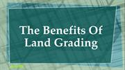 The Benefits Of Land Grading